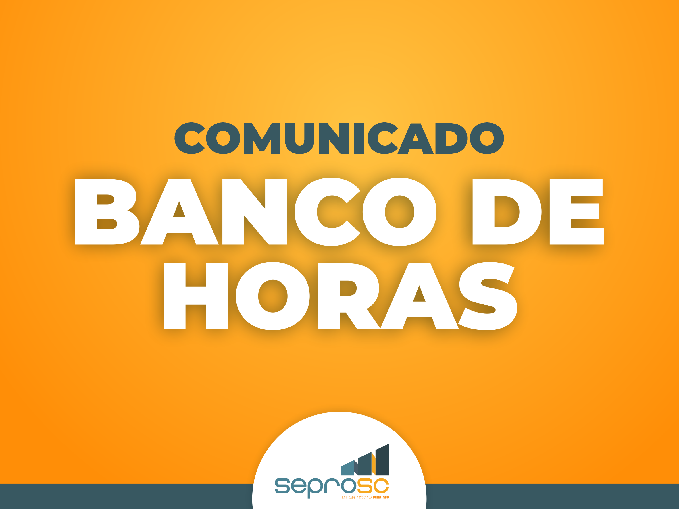 Comunicado - Banco de Horas